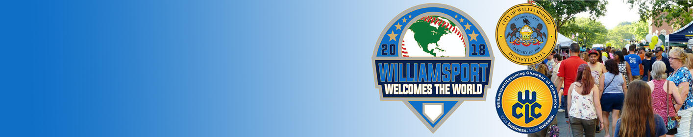 Williamsport Welcomes the World - Downtown Williamsport 8/24