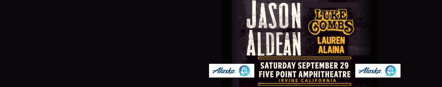 See Jason Aldean, Luke Combs & Lauren Alaina Live in CA ~ Enter Here >