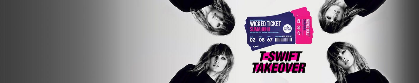 Win Taylor tickets + qualify to sit in Kiss 108's T-Swift Suite with all your friends!