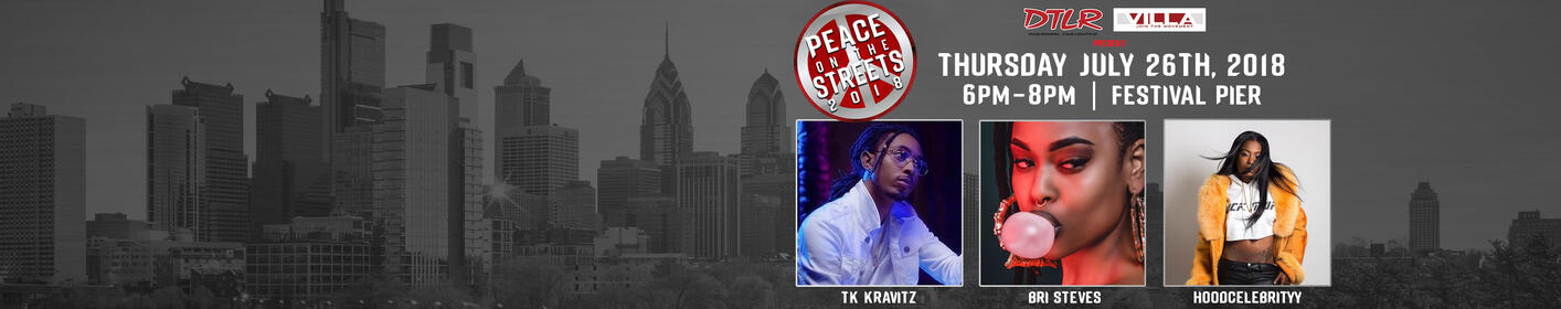 Don't Miss Peace On The Streets July 26th ft. TK Kravitz, Bri Steves, & HoodCelebrityy!