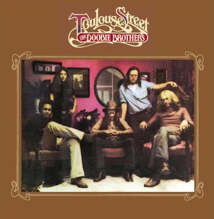 The Doobie Brothers - 'Toulouse Street' Album Cover Art