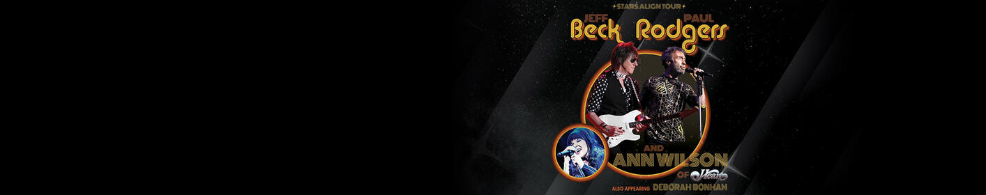 Win Tickets - Stars Align Tour: Jeff Beck & Paul Rodgers and Ann Wilson of Heart