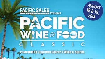 Fork Report - The Pacific Wine & Classic Returns August 18th!