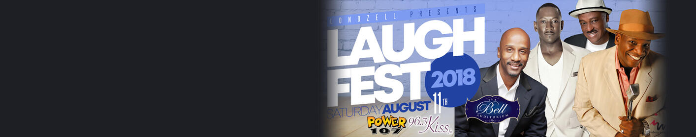 See LAUGH FEST at the Bell on 8/11!