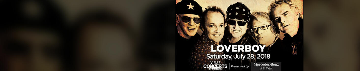 Win tickets to Loverboy at Viejas Concerts in the Park