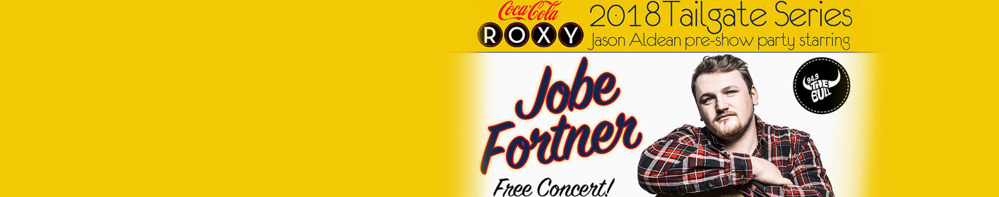 Join Us For The FREE Concert with Jobe Fortner at The Coca-Cola Roxy on Saturday!
