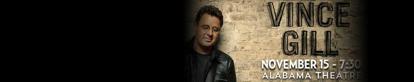 Vince Gill | Alabama Theatre