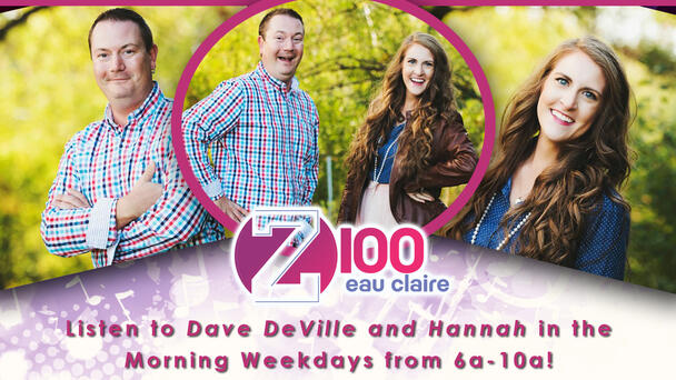 Listen to Dave DeVille and Hannah in the Mornings – Weekdays 6a-10a