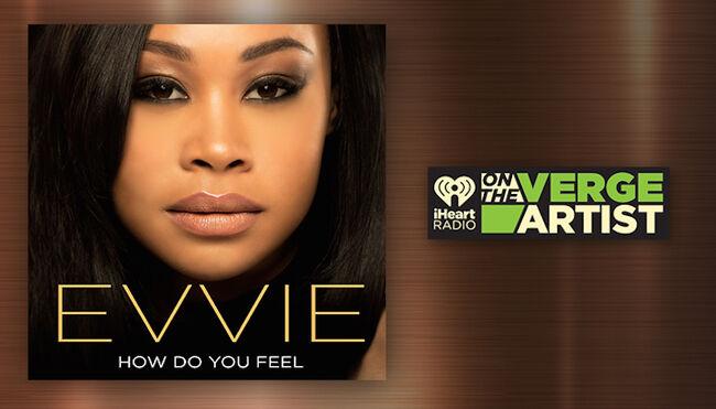 Evvie iHeartRadio On The Verge Artist