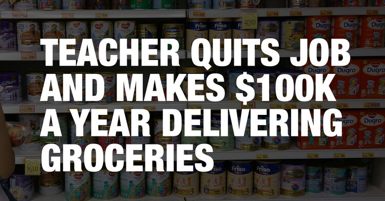 Teacher Quits Job and Makes $100K a Year Delivering Groceries