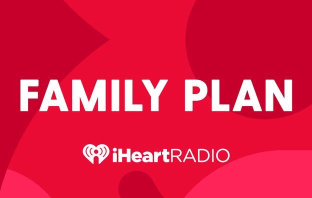 iHeartRadio Family Plan
