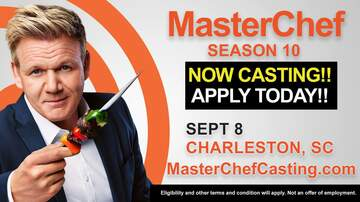 All Things Charleston - Open Casting Call for MasterChef in Charleston