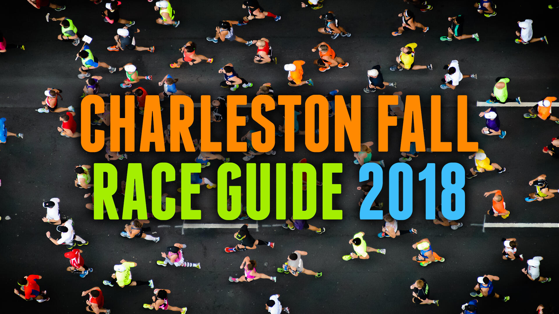 All The Runs & Races in Charleston for Fall 2018 | All