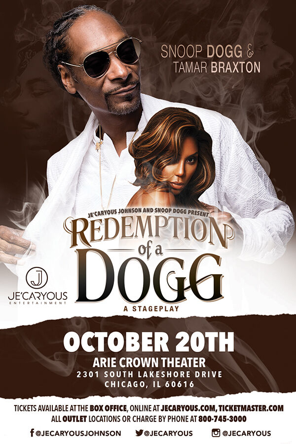 Redemption of a Dogg - A Stage play featuring Snoop Dogg and Tamar Braxton