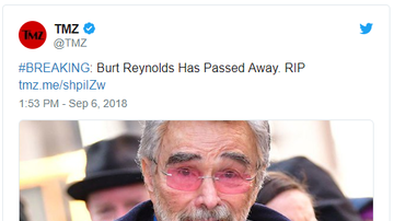 - Rest In Peace Burt Reynolds, The Bandit Has Died