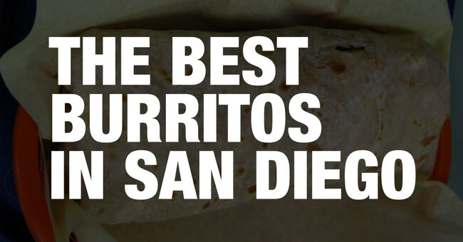 The best burritos in San Diego