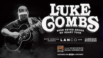 "None - Luke Combs ""Beer Never Broke My Heart Tour"" Greensboro"