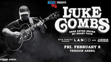 None - KSSN 96 presents Luke Combs at Verizon Arena