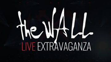 None - The Wall Live Extravaganza