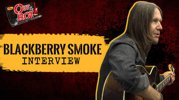 Out Of The Box - Blackberry Smoke Talk Happy Accident That Led to New EP