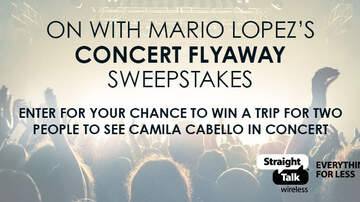 Contest Rules - ON with Mario Lopez's Concert Flyaway Sweepstakes