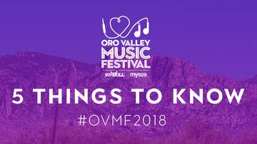 Oro Valley Music Festival - 5 Things To Know About #OVMF2018