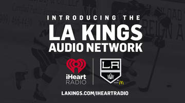 LA Kings Audio Network - LA Kings Partners with iHeartRadio to Launch LA Kings Audio Network