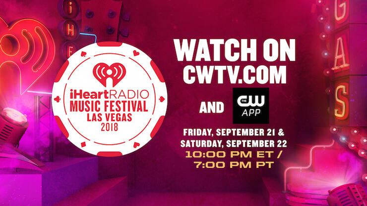 How to Watch the 2018 iHeartRadio Music Festival