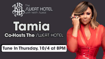 The Sweat Hotel - Tamia Is Co-Hosting The Sweat Hotel On Thursday