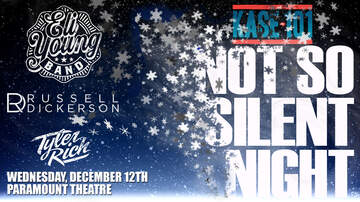 None - KASE 101's Not So Silent Night w/ The Eli Young Band & More!