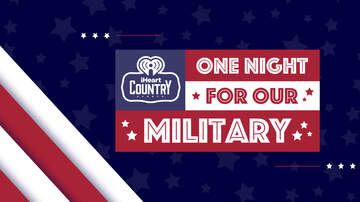 Contest Rules - Win A Trip To LA For iHeartCountry One Night for Our Military