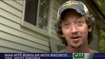 Fast Freddie - W.Va. Man hits burglar with machete, tells story
