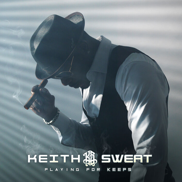 Keith Sweat - 'Playing For Keeps' Album Cover Art