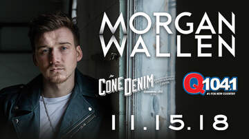 None - Q104.1 Presents Morgan Wallen at CDEC