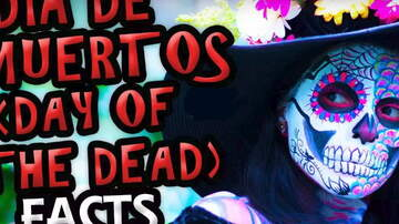 Zombie Week! - Top 5 Dia De Los Muertos Facts