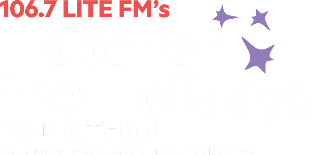 LITE FM's Hope for the Holidays Radiothon: Benefiting Hassenfeld Children's Hospital