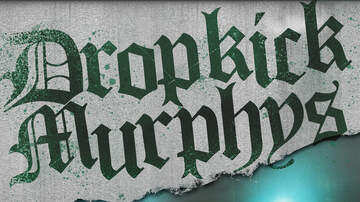 - Dropkick Murphys at The Cotillion