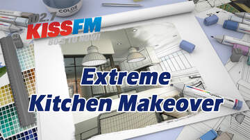 Chrisman Morning Show - 2018 KISS-FM Extreme Kitchen Makeover!