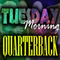 Tuesday Morning Quarterback