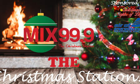 - Mix 99.9 is Your Christmas Station, Listen Live 24/7