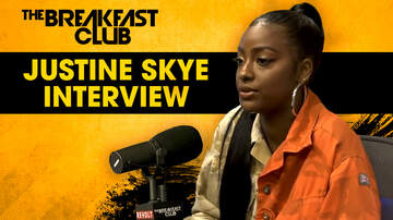 The Breakfast Club - Justine Skye Opens Up About Her Domestic Violence Experience