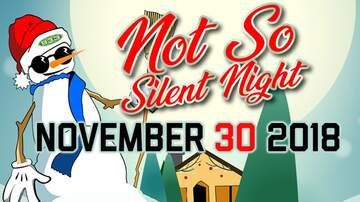KTCL's Not So Silent Night - Channel 93.3 Not So Silent Night - 2018