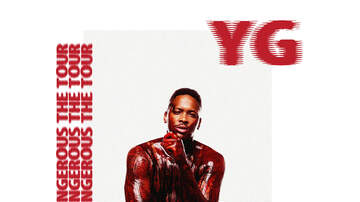 None - YG: Stay Dangerous The Tour - Phoenix, AZ