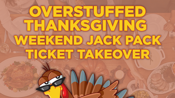 Contest Rules - Overstuffed Thanksgiving Weekend JACK PACK Ticket Takeover Text-To-Win