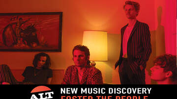 """New Music Discovery - ALT 98.7 New Music Discovery: Foster the People """"Worst Nites"""""""