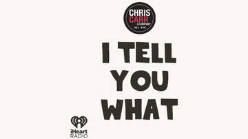 Chris Carr & Company - I Tell You What Podcast - Stop Saying These Words