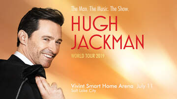 None - See Hugh Jackman at Vivint Smart Home Arena!