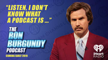 Entertainment - Ron Burgundy is Coming to iHeartRadio and It's Kind of a Big Deal