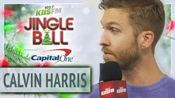 Jingle Ball - Calvin Harris Just Convinced Us to Change Our Lives at KIIS Jingle Ball