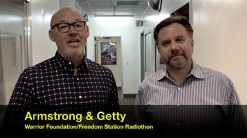 Armstrong and Getty - Warrior Foundation/Freedom Station Mission Accomplished!!
